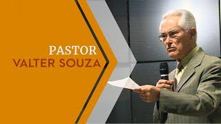 24/04/19 - Pr. Valter Souza