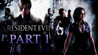 Resident Evil 6 Walkthrough Part 1 [Xbox 360 / PS3 / PC