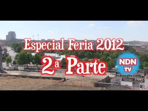 Especial Feria Pozoblanco 2012 - 2ª Parte