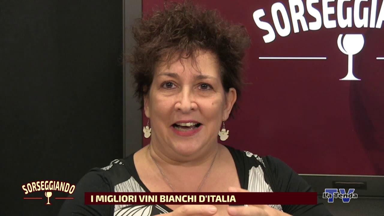 Sorseggiando - I migliori vini bianchi d'Italia