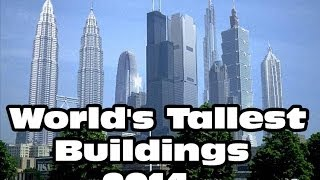 Tallest Buildings In The World 2014