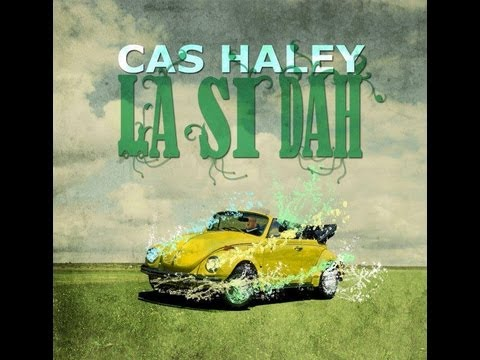 Cas Haley - I've got my Mojo Working