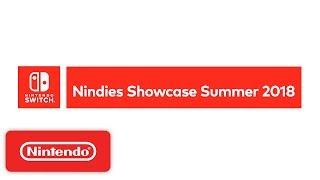 Nintendo Switch Nindies Showcase Summer 2018