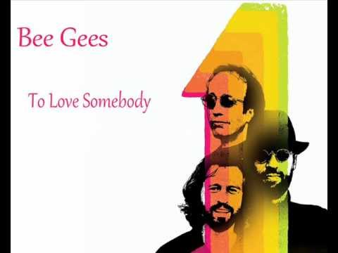 Bee Gees - To Love Somebody *HQ*