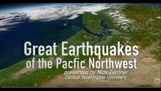 Great Earthquakes of the Pacific Northwest