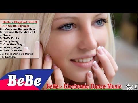 Best Electronic Dance Music EDM   Trouble Is A Friend Remix - BeBe
