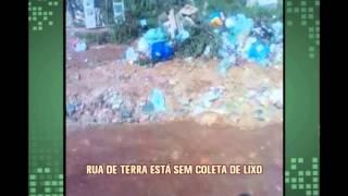 Rua de terra est� sem coleta de lixo em Sabar�