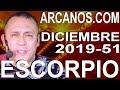 Video Horóscopo Semanal ESCORPIO  del 15 al 21 Diciembre 2019 (Semana 2019-51) (Lectura del Tarot)