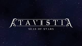Atavistia - Seas Of Stars Official Lyric Video