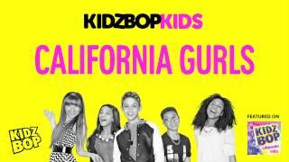 KIDZ BOP Kids California Gurls (KIDZ BOP Ultimate Hits