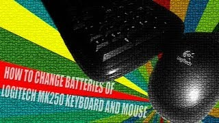 How To Change Batteries Of Logitech MK250 Keyboard And