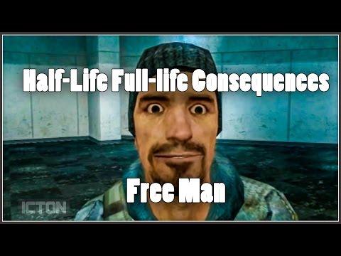 Half-Life Full-Life Consequences: Free Man