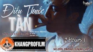 ĐIẾU THUỐC TÀN   LÂM CHẤN KHANG   LYRIC VIDEO   2 HOURS
