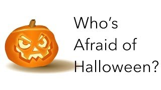 Who's Afraid of Halloween? width=