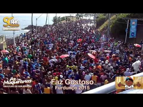 Faz Gostoso - Furdunço 2015 - Samba Comunidade - As Muquiranas