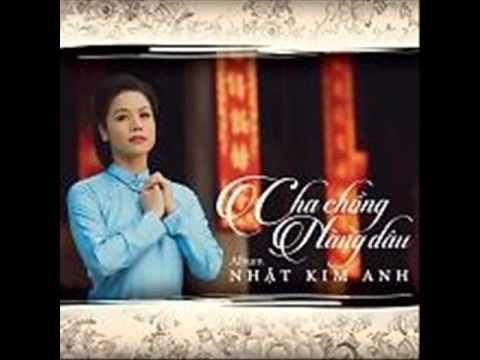 01 Tha Nguoi Dung Hua - Nhat Kim Anh (Album Cha Chong Nang Dau)