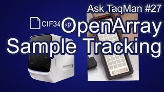 qPCR Sample Tracking on OpenArray - Ask TaqMan #27