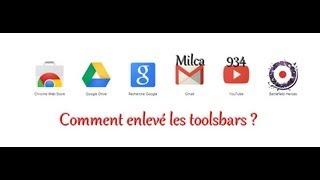 [TUTO] Comment Enlevé Les Toolsbar Et Mettre Google En