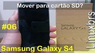 Samsung Galaxy S4 I9505 Mover Para O Cartão SD