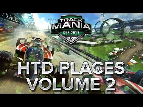 Trackmania Cup 2017 #39 : HTD places volume 2