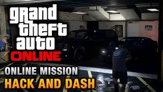 GTA Online Mission Hack And Dash [Hard Difficulty