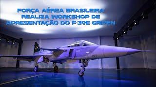 A Força Aérea Brasileira (FAB) realizou, nesta terça-feira (27), o Workshop de Apresentação da aeronave multimissão F-39 Gripen, promovido pela Comissão Coordenadora do Programa Aeronave de Combate (COPAC). A finalidade do encontro é de prestar contas às autoridades e demais autoridades, bem como dispor à opinião pública os resultados obtidos até então com o projeto F39E-Gripen.