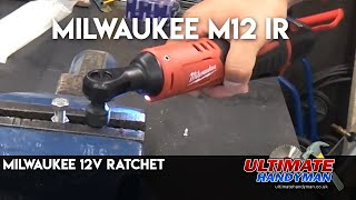 Milwaukee M12 IR ratchet review