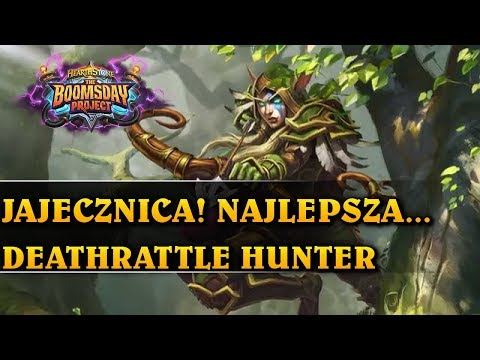 JAJECZNICA! NAJLEPSZA... - DEATHRATTLE HUNTER - Hearthstone Decks std (The Boomsday Project)