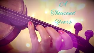 A THOUSAND YEARS by Christina Perri (violin cover)   Alison Sparrow