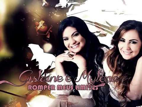Gislaine e Mylena - Romper Meus Limites (Lançamento 2014)