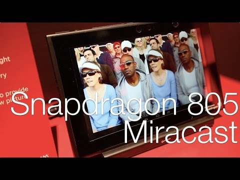 news: Qualcomm Snapdragon 805 Miracast display demo