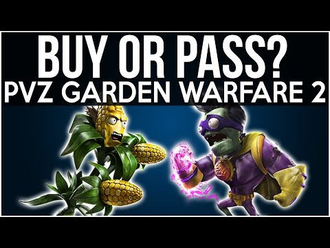 BUY OR PASS? PLANTS VS ZOMBIES GARDEN WARFARE 2! (PVZGW2 Multiplayer Gameplay Review)