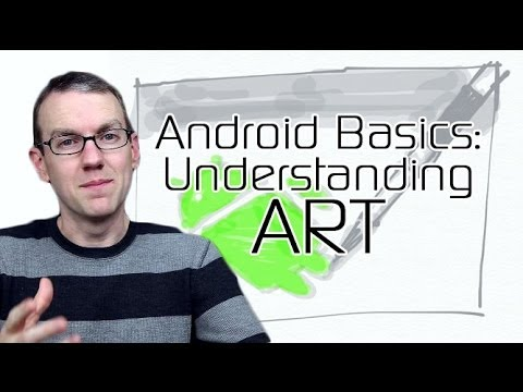 Android Basics 101: Understanding ART, the Android Runtime - YouTube