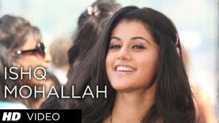 ISHQ MOHALLAH VIDEO SONG CHASHME BADDOOR ALI ZAFAR