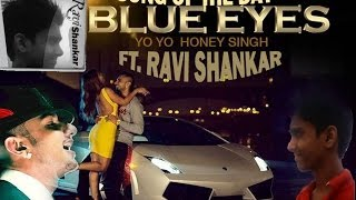 Blue Eyes Hypnotiz Teri Kar Di Ai Mennu Yo Yo Honey Singh