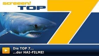 Top7 Der HAI-FILME!