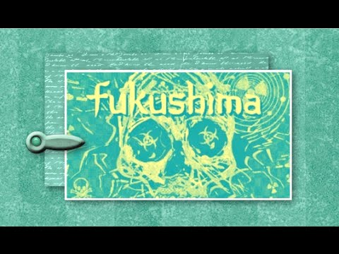FUKUSHIMA 'Worst Case Scenario' (shorter version)