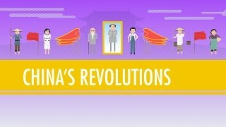 Crash Course History: China's Revolutions