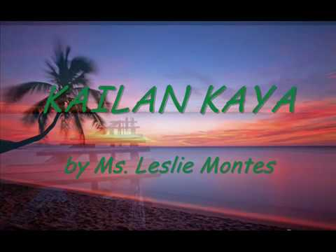 KAILAN KAYA with lyrics by Leslie Montes