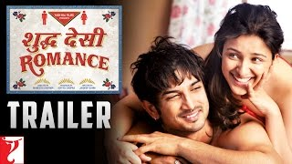 Shuddh Desi Romance Official Theatrical Trailer (with