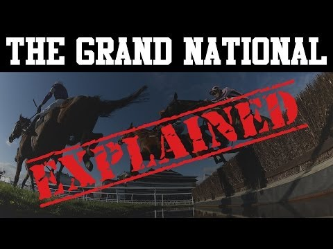 The Grand National: the greatest horse racing race in the world! | SPORT EXPLAINED