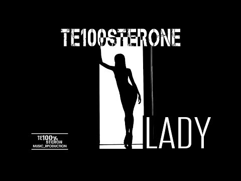 TE100STERONE - Lady