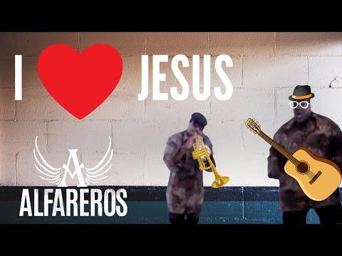 I LOVE JESUS (ALFAREROS)