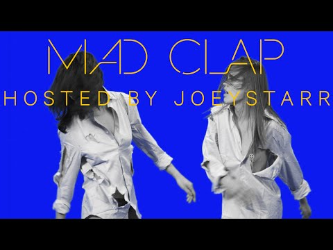 Make The Girl Dance feat. Joeystarr - Mad Clap