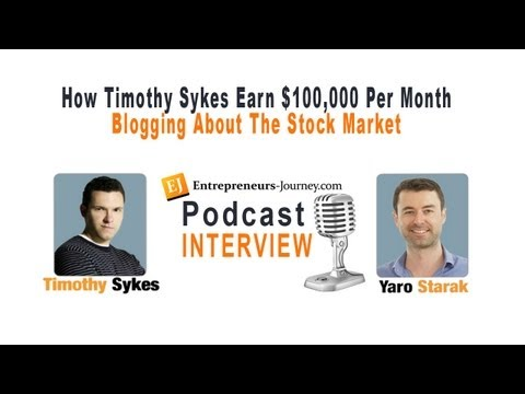 How Timothy Sykes Earn $100,000 Per Month Blogging About The Stock Market Video
