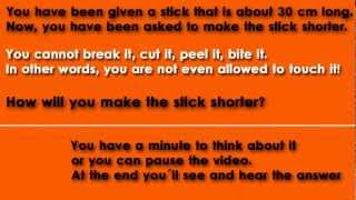 Riddles and Answers - #10 Shorter stick - Hard Riddle
