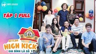 Gia đình là số 1 sitcom | tập 1 full: Tiến Luật làm mẹ giận vì nghe lời vợ Thu Trang