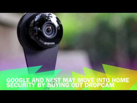Google move into home security by buying out Dropcam?