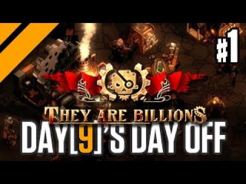 Day[9]'s Day Off - They Are Billions - P1