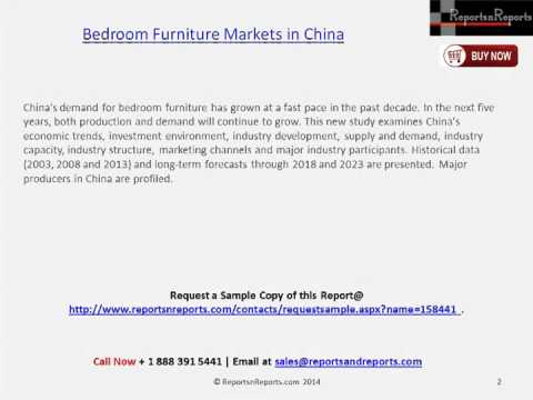 Forecast of Bedroom Furniture Markets in China to 2018